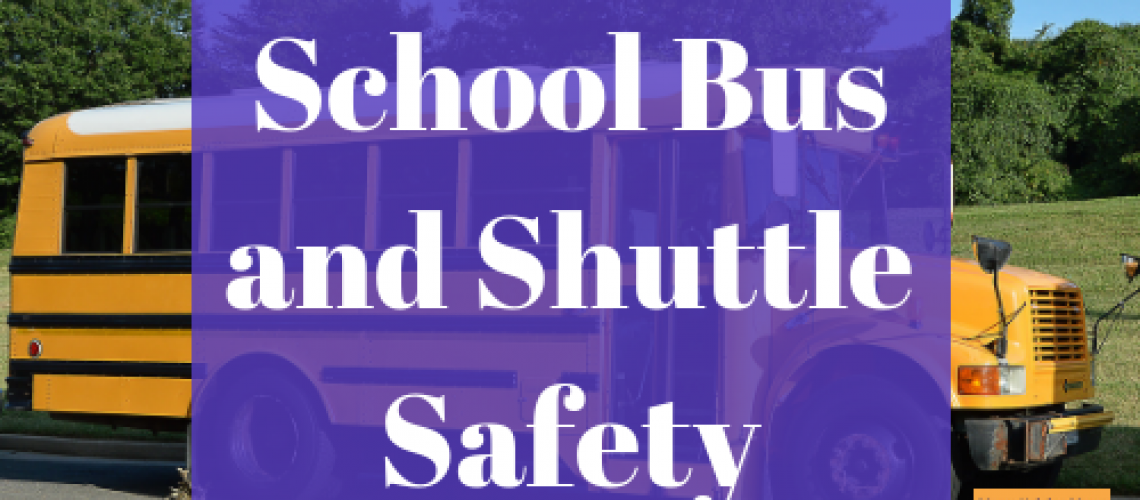 School Bus and Shuttle Safety
