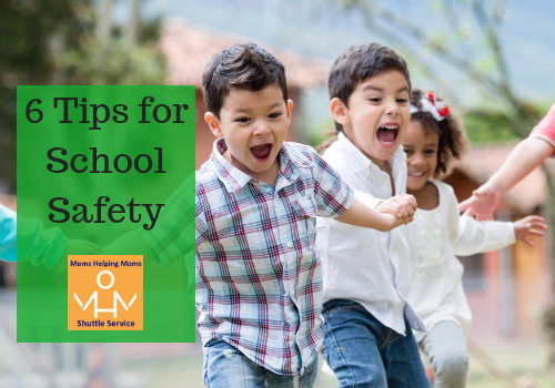 6 Tips for School Safety