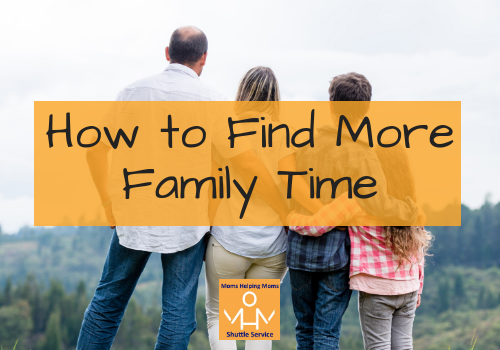 How to Find More Family Time
