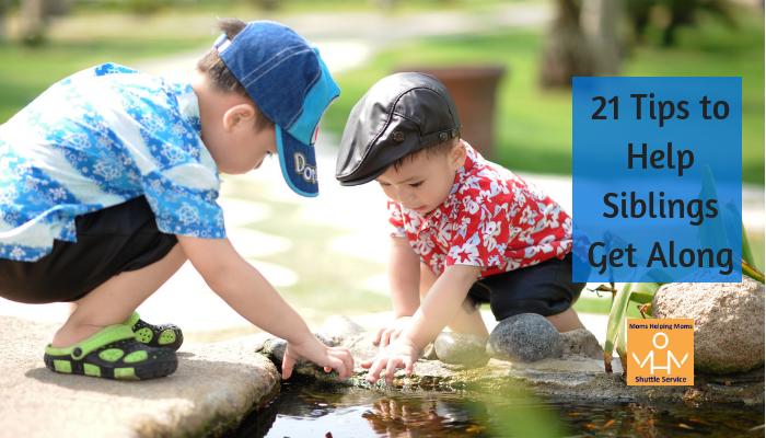 21 Tips to Help Siblings Get Along