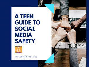 A Teens Guide to Social Media Safety